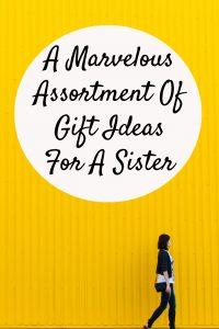unique gift ideas sister