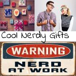 Cool Nerdy Gifts Every Geek Will Love