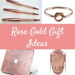 Rose Gold Gift Ideas That Are Lovely
