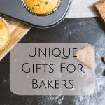 Our Collection Of Unique Gifts For Bakers