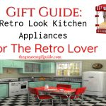Gift Guide: Retro Look Kitchen Appliances