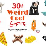cool weird gifts