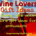 unique wine lovers gift ideas