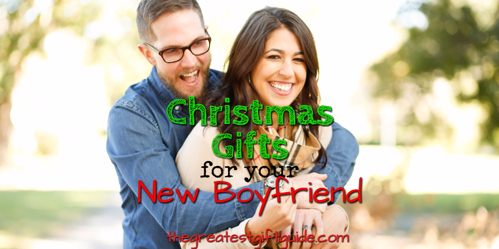 Christmas Gift Guide: What To Get for Your Boyfriend