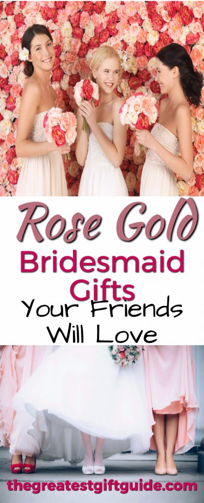 rose gold gift ideas for bridesmaids