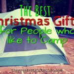 Best Christmas Gifts For People Who Like Camping