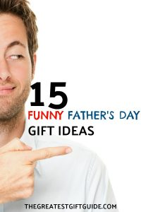 Funny gifts for Dad on Father's Day