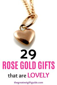 Rose gold gift ideas for her