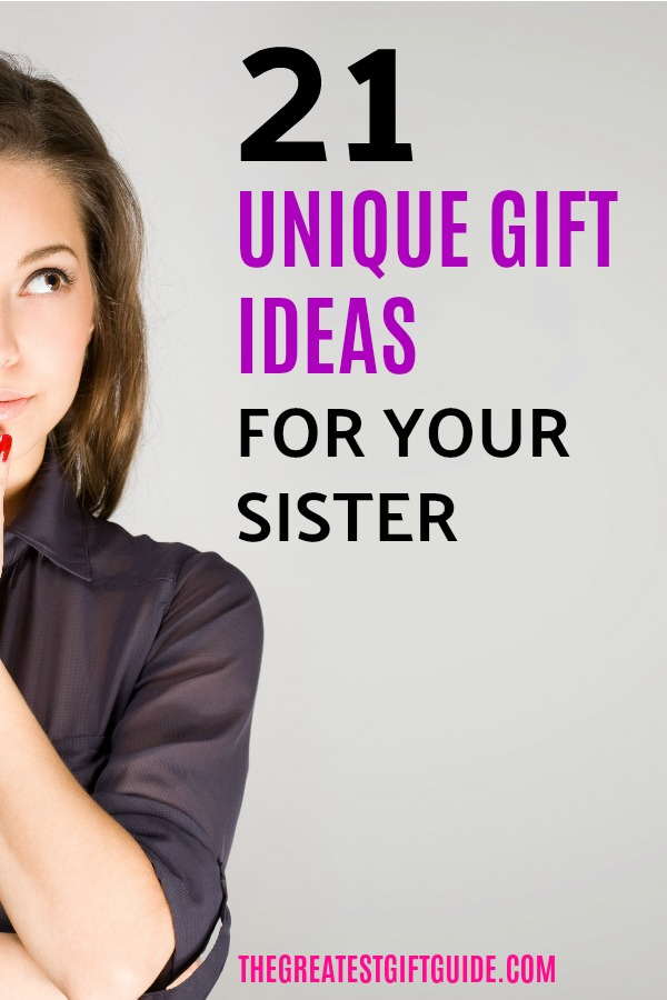 A Marvelous Assortment Of Birthday Gift Ideas For A Sister The