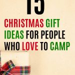 Christmas gift ideas for people who love to camp